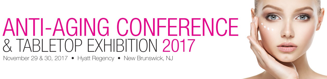 Happi Anti-Aging Conference, New Brunswick NJ